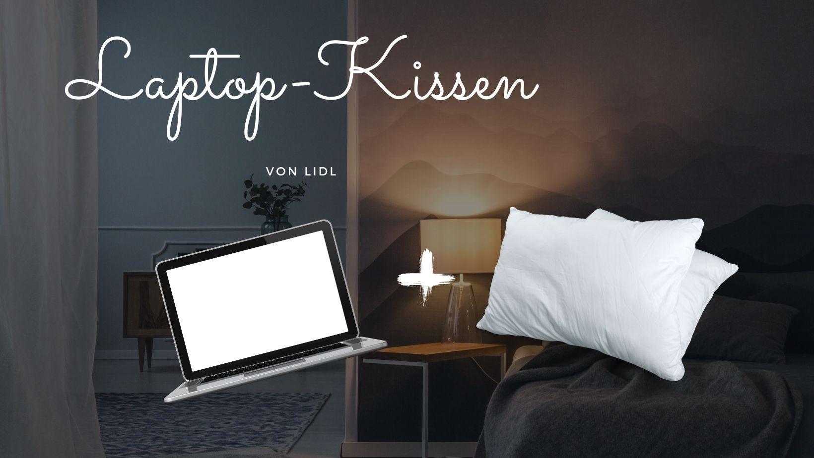 Laptop mit Kissen