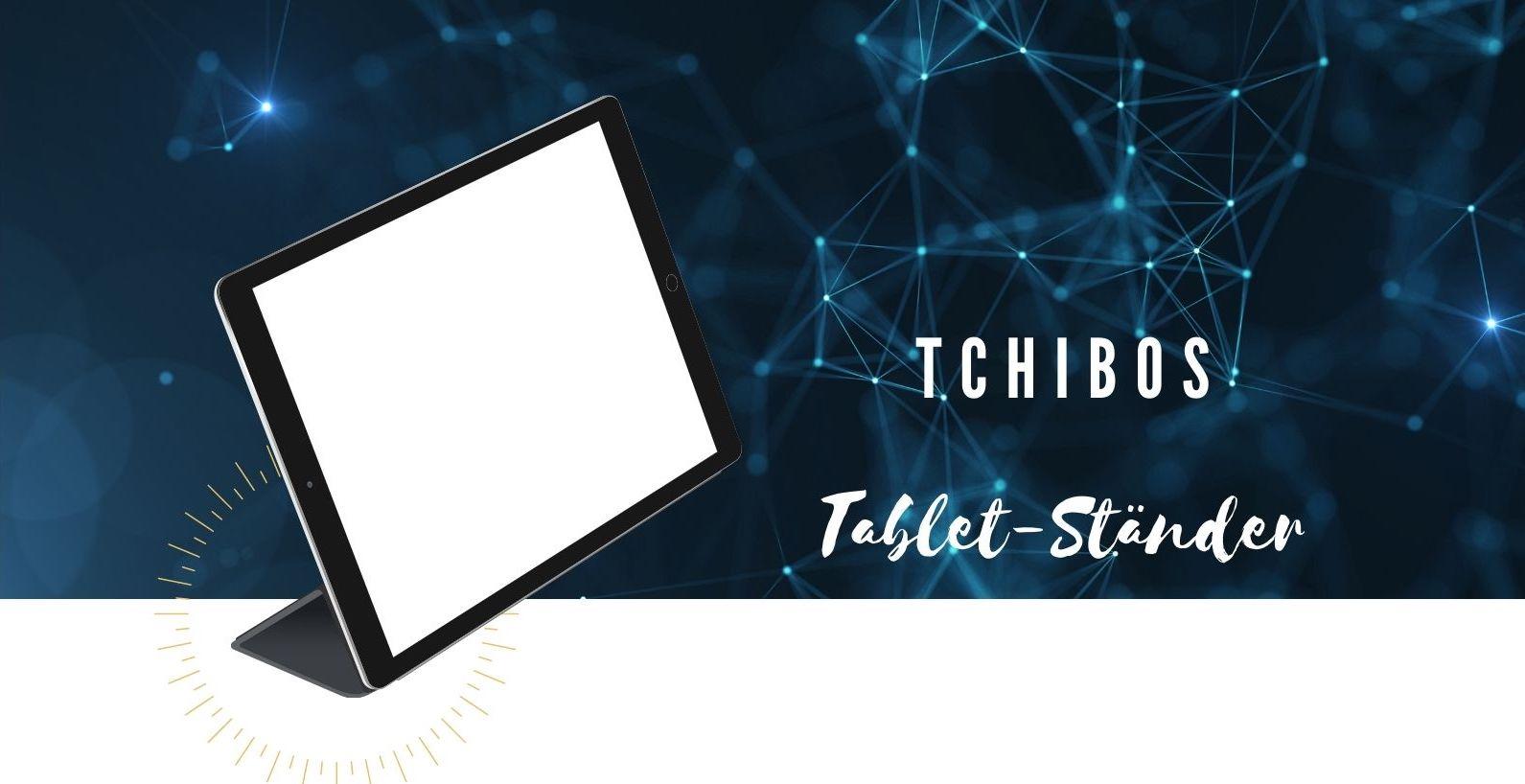 Tchibos Tablet-Ständer